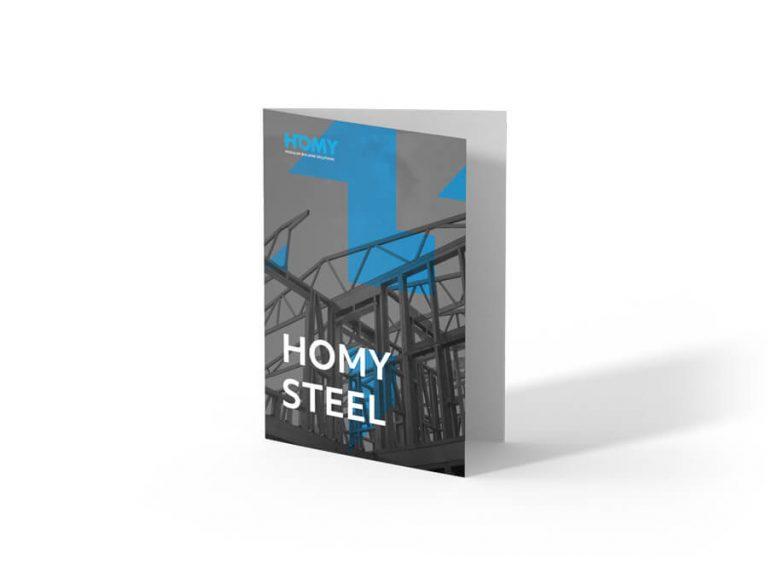 Ask for Homy Steel brochure